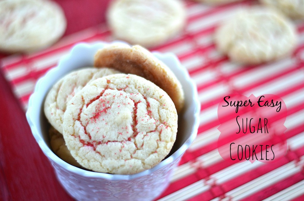 Super Easy Sugar Cookies
